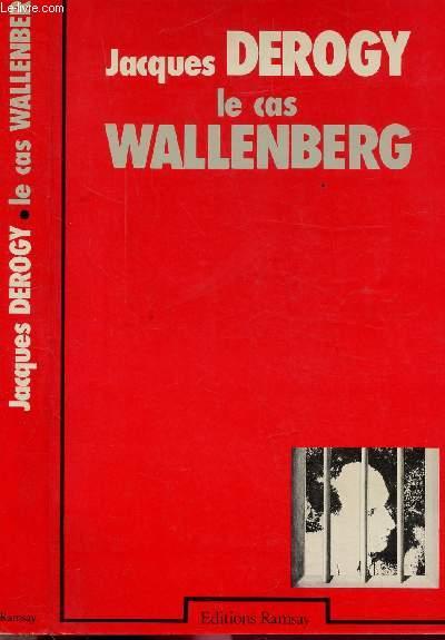 LE CAS WALLENBERG