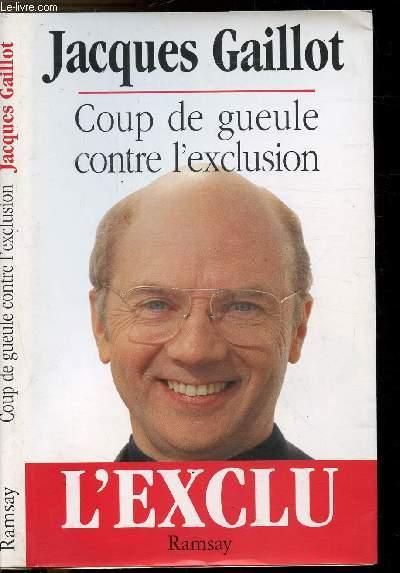 COUP DE GUEULE CONTRE L'EXCLUSION - ETRANGER ET DROIT D'ASILE