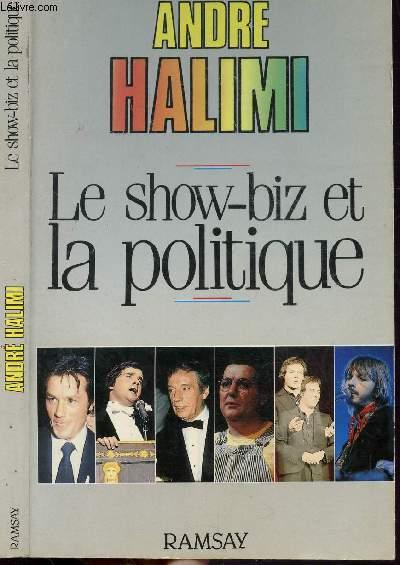 LE SHOW-BIZ ET LA POLITIQUE