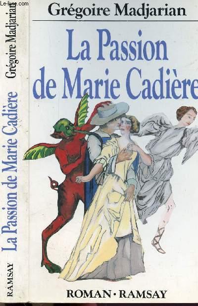 LA PASSION DE MARIE CADIERE