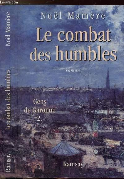 LE COMBAT DES HUMBLES