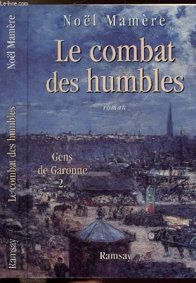 LE COMBAT DES HUMBLES - GENS DE GARONNE 2