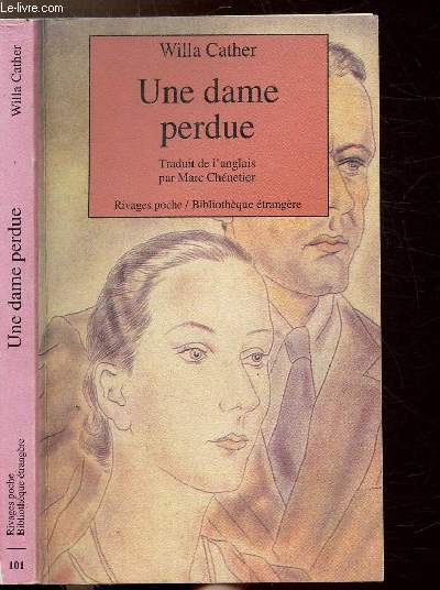 UNE DAME PERDUE - COLLECTION RIVAGES POCHE/BIBLIOTHEQUE ETRANGERE N°101