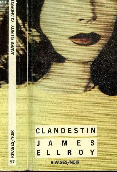 CLANDESTIN - COLLECTION RIVAGES/NOIR N°97