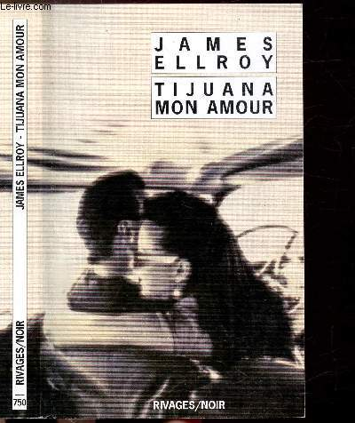 TIJUANA MON AMOUR - COLLECTION RIVAGES/NOIR N°750