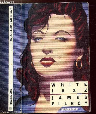 WHITE JAZZ - COLLECTION RIVAGES/NOIR N°141