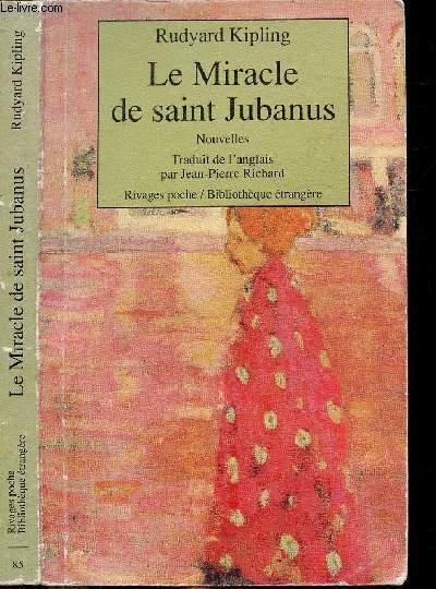 LE MIRACLE DE SAINT JUBANUS  - COLLECTION RIVAGES POCHE / BIBLIOTHEQUE ETRANGERE N°85