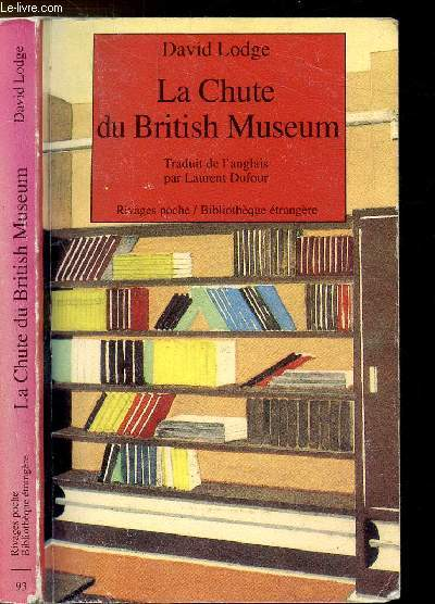 LA CHUTE DU BRITISH MUSEUM - COLLECTION RIVAGES POCHE /BIBLIOTHEQUE ETRANGERE N°93