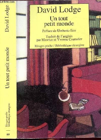 UN TOUT PETIT MONDE - COLLECTION RIVAGES POCHE / BIBLIOTHEQUE ETRANGERE N°69