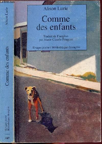 COMMES DES ENFANTS  - COLLECTION RIVAGES POCHE / BIBLIOTHEQUE ETRANGERE N°107