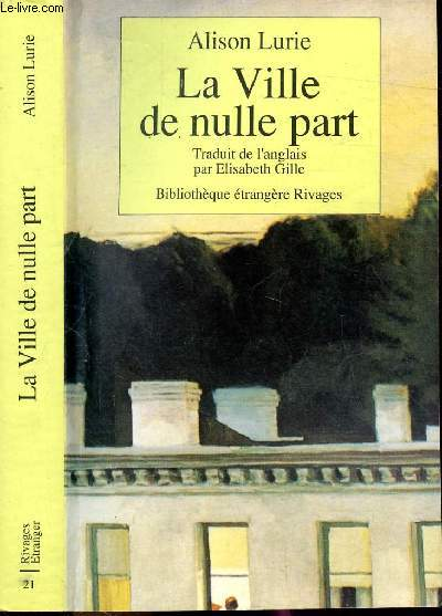LA VILLE DE NULLE PART - COLLECTION RIVAGES POCHE / BIBLIOTHEQUE ETRANGERE N°21