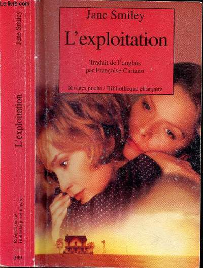 L'EXPLOITATION - COLLECTION RIVAGES POCHE / BIBLIOTHEQUE ETRANGERE N°199