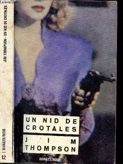 UN NID DE CROTALES - COLLECTION RIVAGES/NOIR N°12