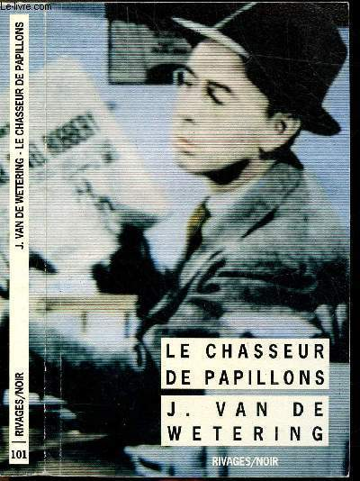 LE CHASSEUR DE PAPILLONS - COLLECTION RIVAGES/NOIR N°101