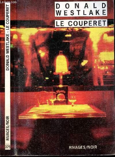 LE COUPERET - COLLECTION RIVAGES/NOIR N°375