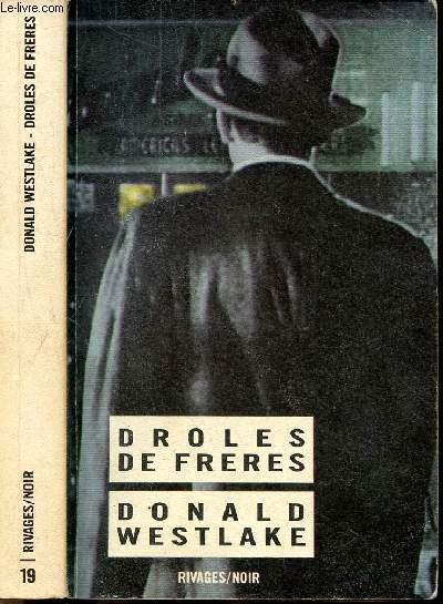 DROLES DE FRERES - COLLECTION RIVAGES/NOIR N°19