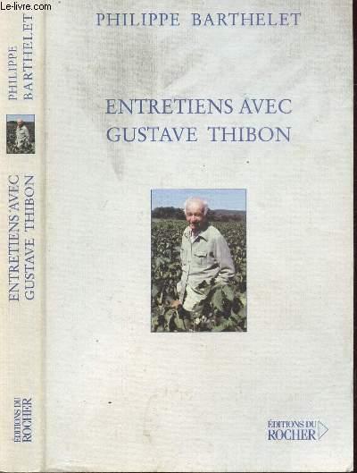 ENTRETIENS AVEC GUSTAVE THIBON