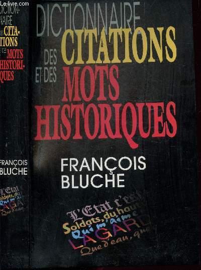 DICTIONNAIRE DES CITATIONS ET DES MOTS HISTORIQUES