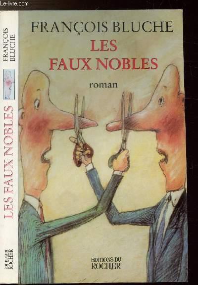 LES FAUX NOBLES