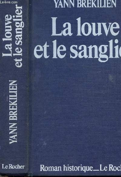 LA LOUVE ET LE SANGLIER - LES CHEMINS D'ALESIA