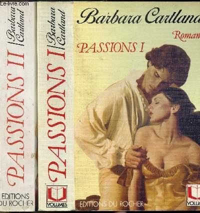 PASSIONS - 2 VOLUMES - TOMES I+II - Sommaire : Serment d'amour - Un amour au clair de lune - L'amour était au Rendez-vous - Une passion inattendue - Deux coeurs au gré des flots - La force d'une passion - Précieuse comme l'amour - Douce vengeance...