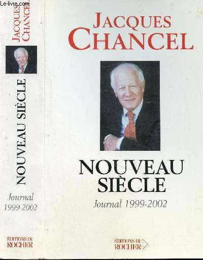 NOUVEAU SIECLE - JOURNAL 1999-2002