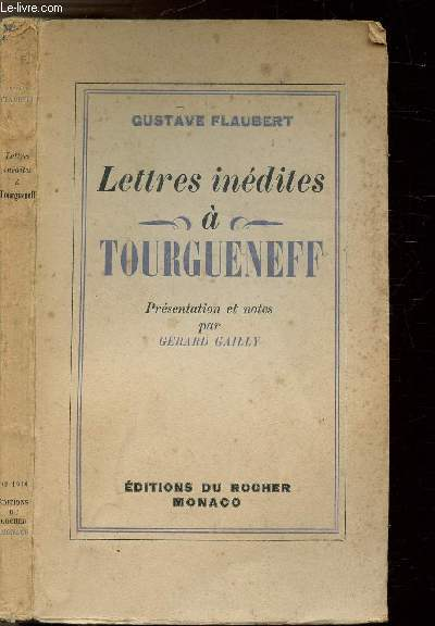 LETTRES INEDITES A TOURGUENEFF