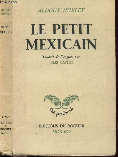 LE PETIT MEXICAIN