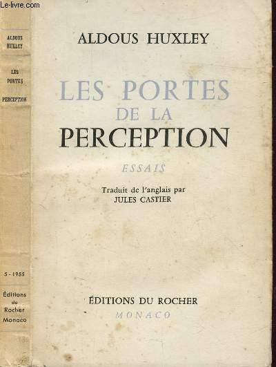 LES PORTES DE LA PERCEPTION -ESSAIS