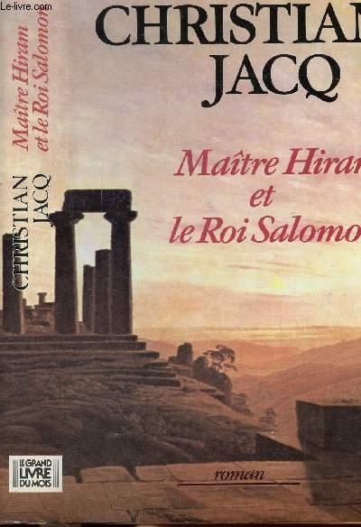MAITRE HIRAM ET LE ROI SALOMON