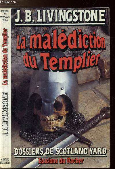 LA MALEDICTION DU TEMPLIER - DOSSIERS DE SCOTLAND YARD