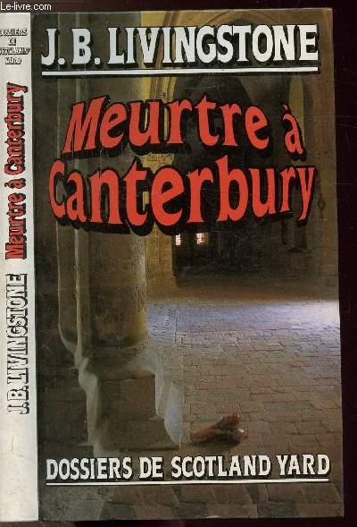 MEUTRE A CANTERBURY - DOSSIERS DE SCOTLAND YARD