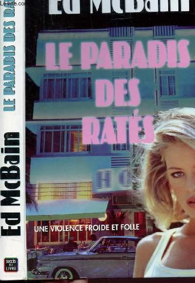 LE PARADIS DES RATES