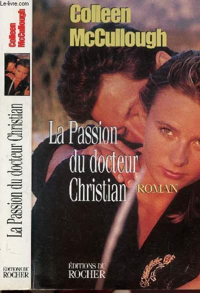LA PASSION DU DOCTEUR CHRISTIAN
