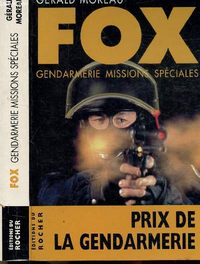 FOX - GENDARMERIE MISSIONS SPECIALES - L'HOMME DE MEDELLIN