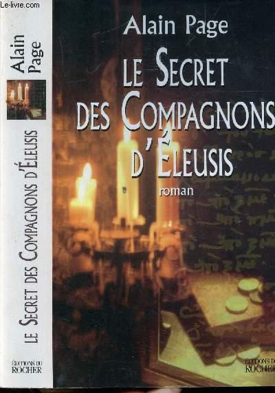 LE SECRET DES COMPAGNONS D'ELEUSIS