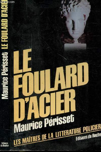 LE FOULARD D'ACIER