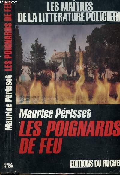 LES POIGNARDS DE FEU