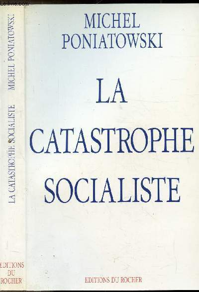 LA CATASTROPHE SOCIALISTE - SUIVI DE LES SCENARIOS DES PROCHAINES ECHEANCES ELECTORALES