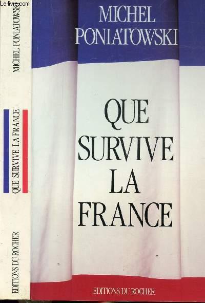 QUE SURVIVE LA FRANCE