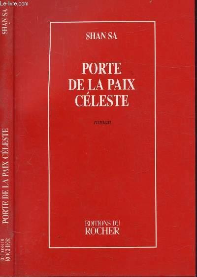 PORTE DE LA PAIX CELESTE