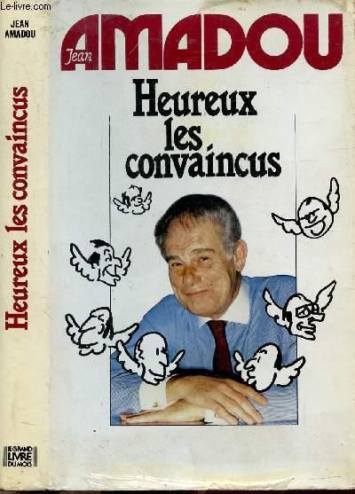HEUREUX LES CONVAINCUS