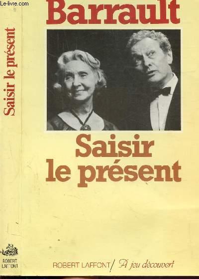 SAISIR LE PRESENT
