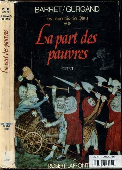 LES TOURNOIS DE DIEU - TOME II - LA PART DES PAUVRES
