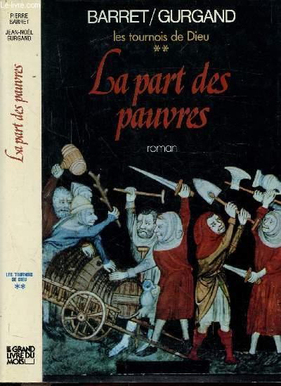 LES TOURNOIS DE DIEU - TOME II - LA PART DE PAUVRES
