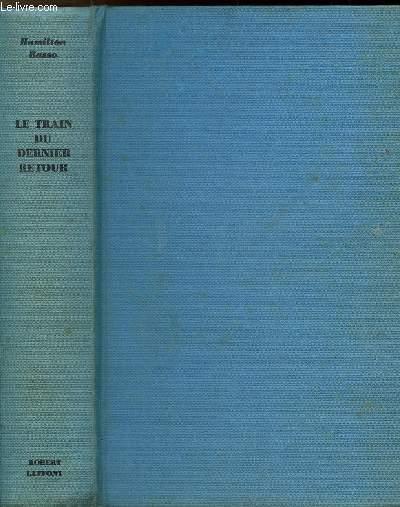 LE TRAIN DU DERNIER RETOUR