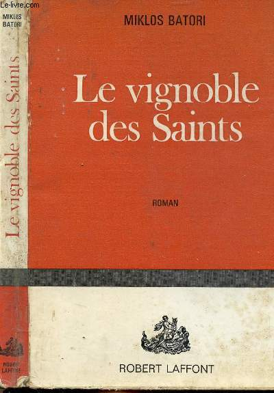 LE VIGNOBLE DES SAINTS