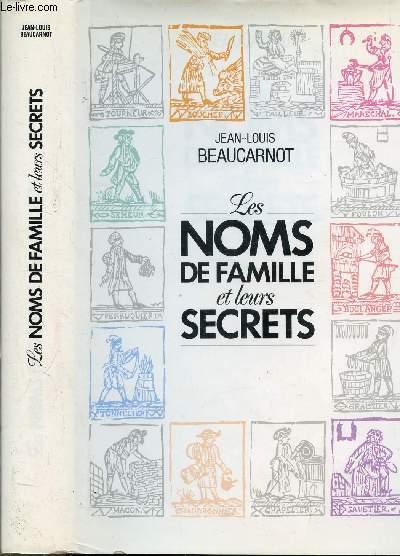 LES NOMS DE FAMILLE ET LEURS SECRETS