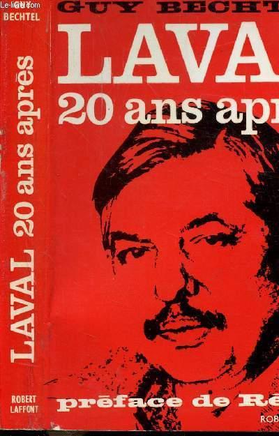 LAVAL 20 ANS APRES