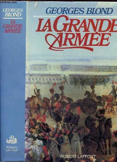 LA GRANDE ARMEE 1804-1815